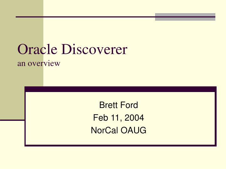 Oracle discoverer an overview