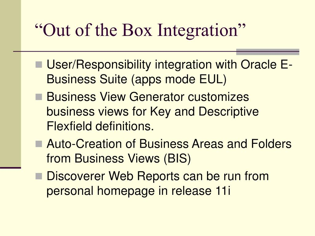 """Out of the Box Integration"""