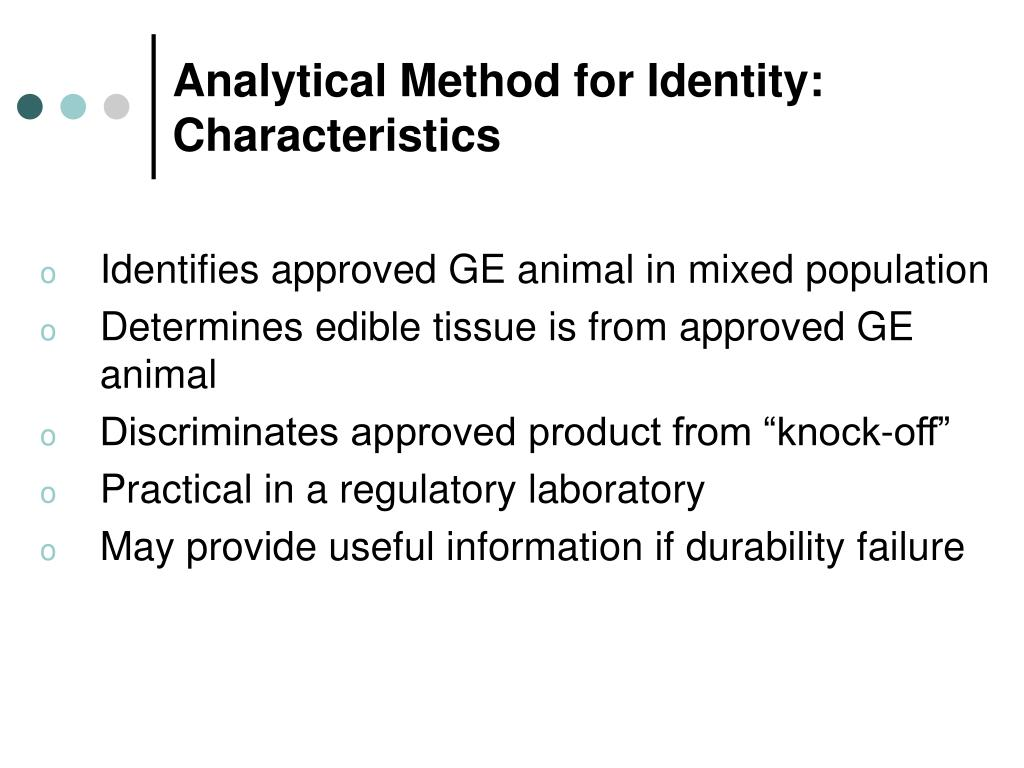 Analytical Method for Identity: Characteristics
