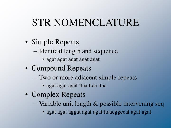 STR NOMENCLATURE