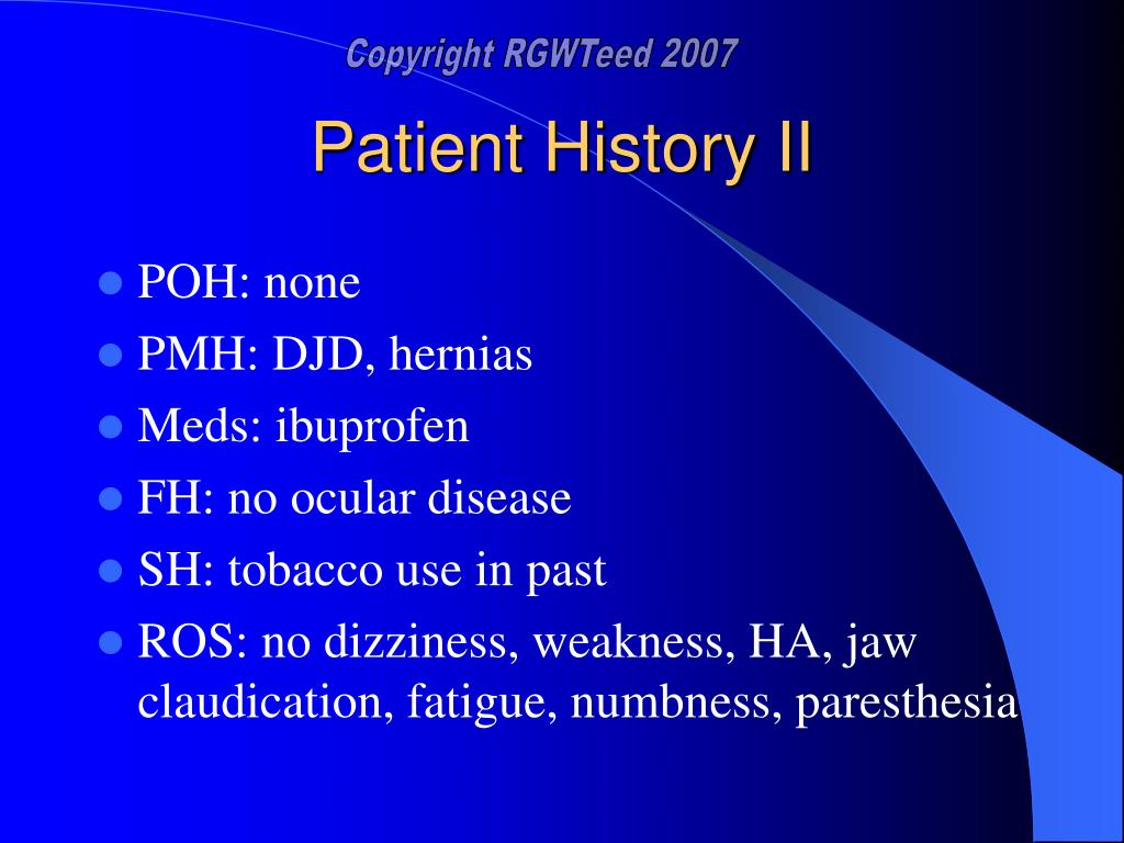 Patient History II