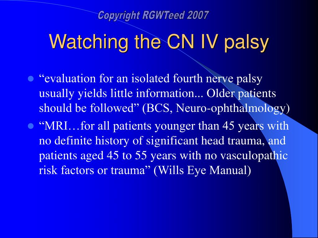 Watching the CN IV palsy