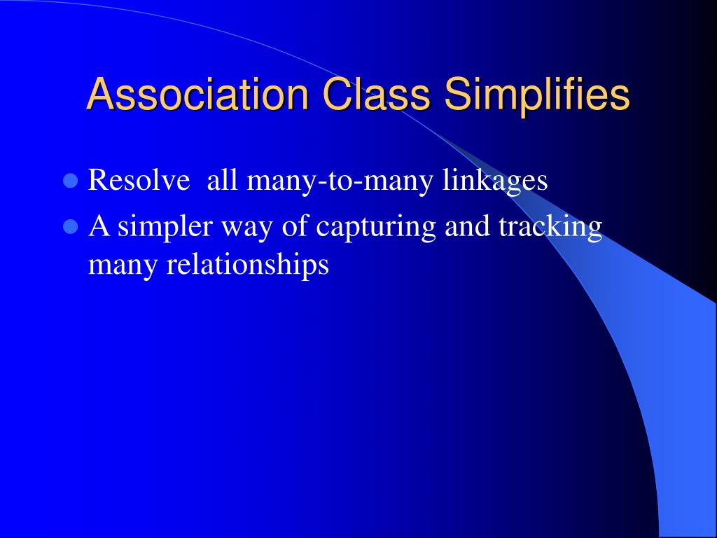 Association Class Simplifies