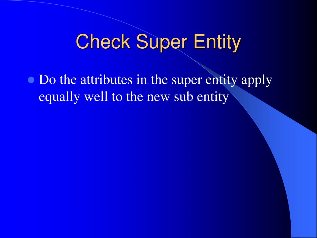 Check Super Entity