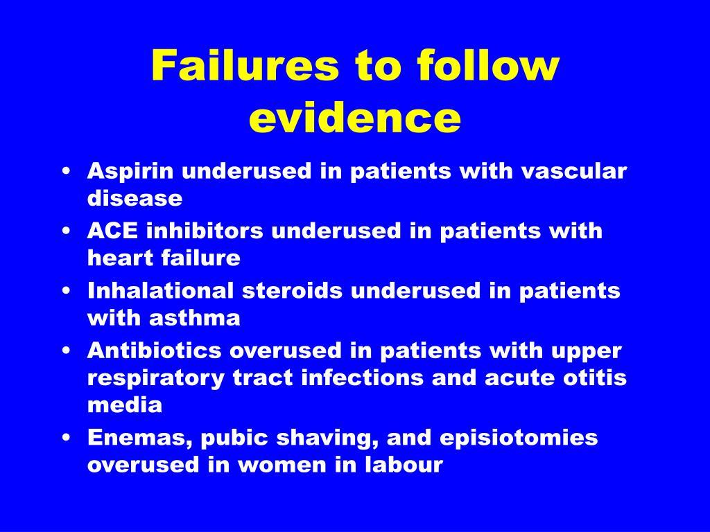Failures to follow evidence