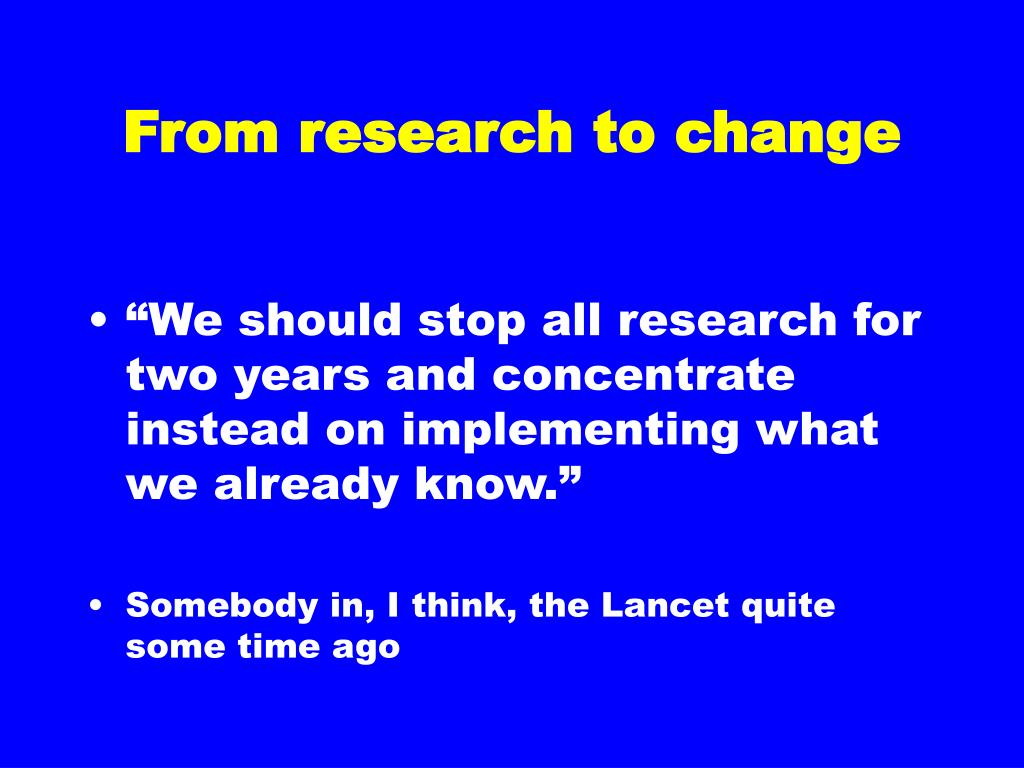 From research to change