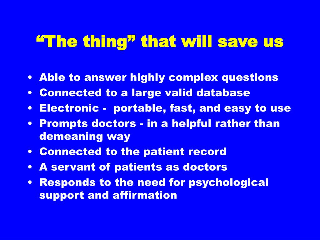 """""""The thing"""" that will save us"""
