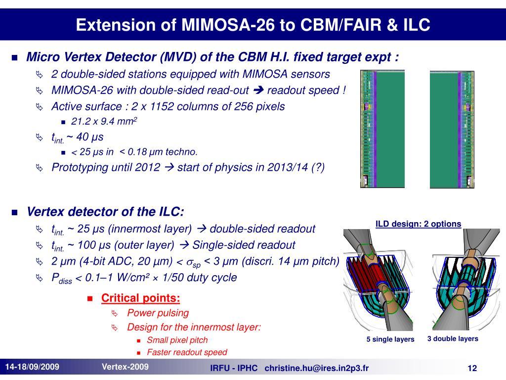 Extension of MIMOSA-26 to CBM/FAIR & ILC