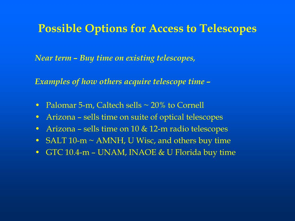 Possible Options for Access to Telescopes