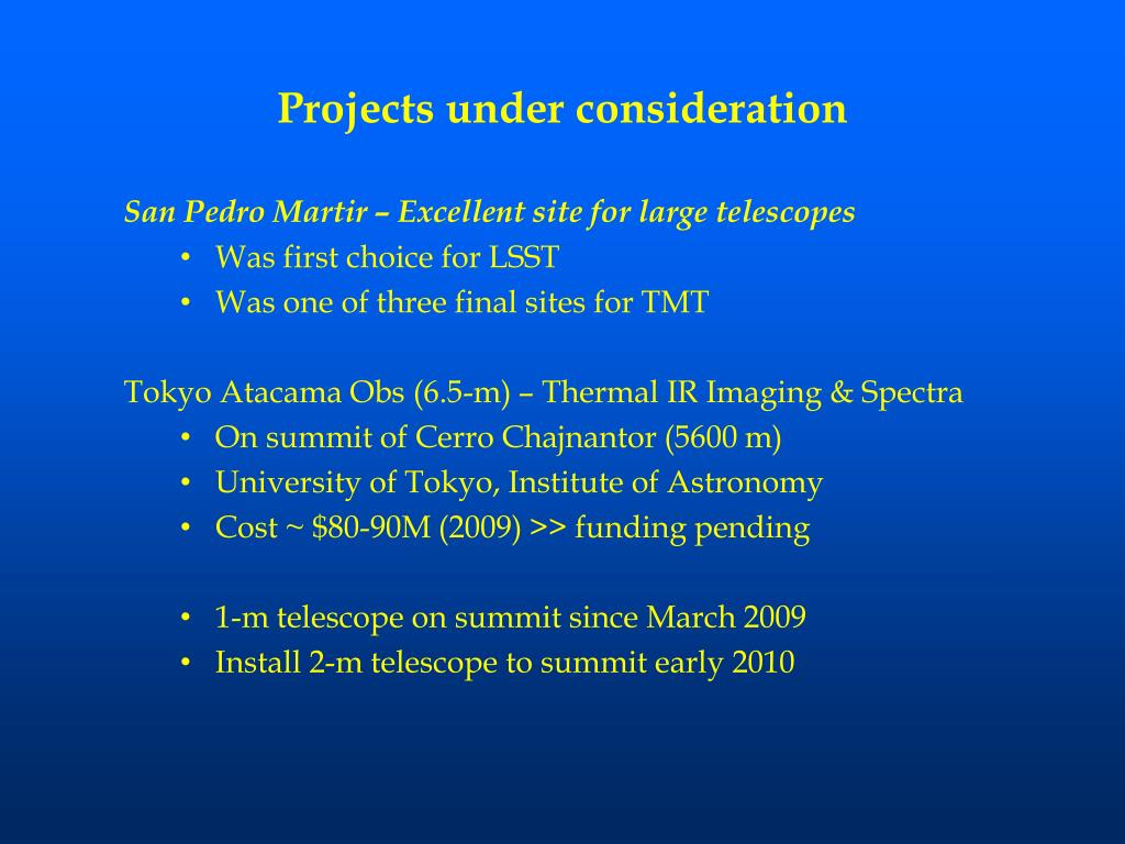 Projects under consideration