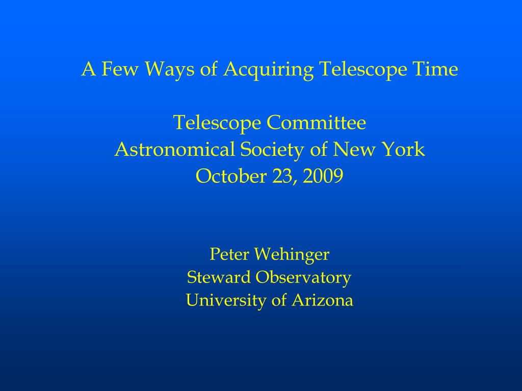 A Few Ways of Acquiring Telescope Time