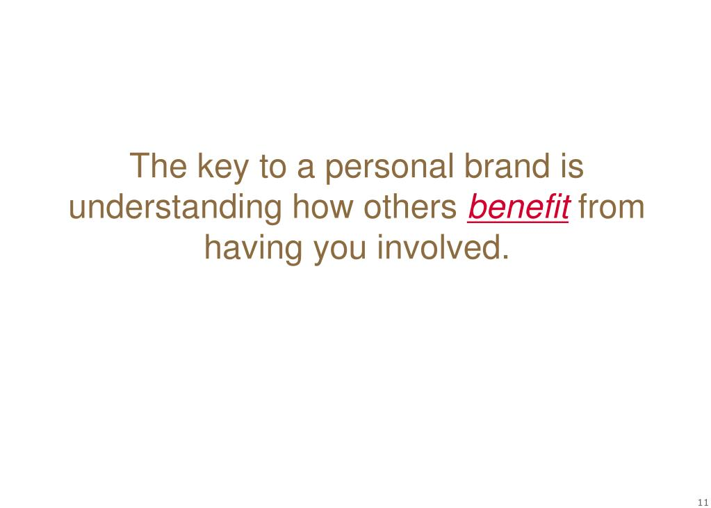 The key to a personal brand is understanding how others