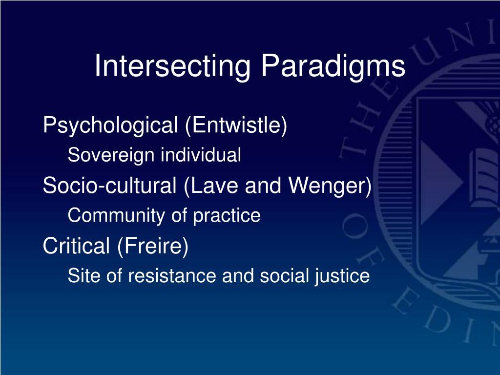 Intersecting Paradigms