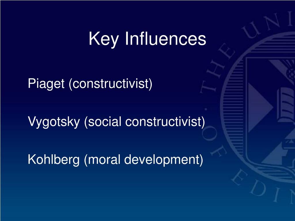 Key Influences
