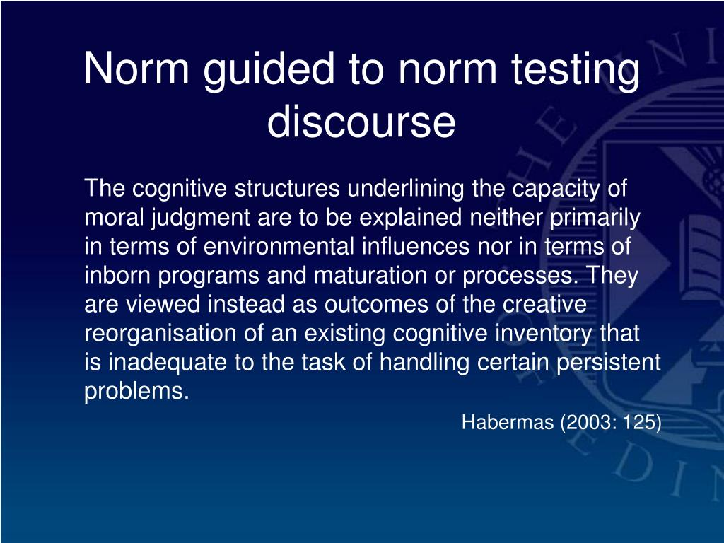 Norm guided to norm testing discourse