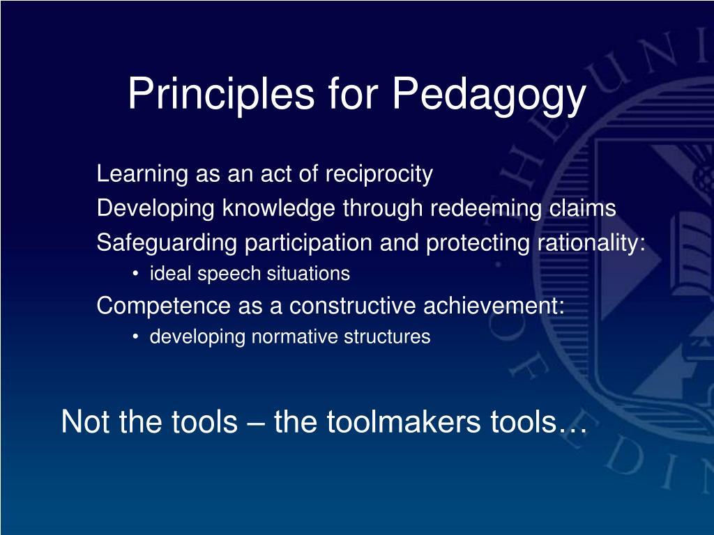 Principles for Pedagogy