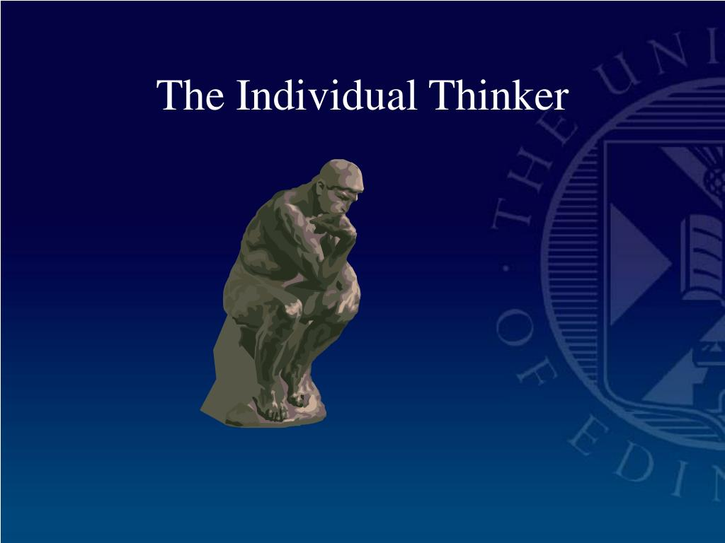 The Individual Thinker