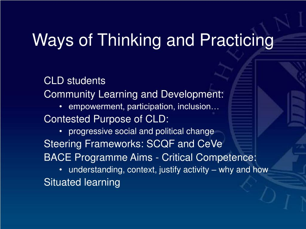 Ways of Thinking and Practicing