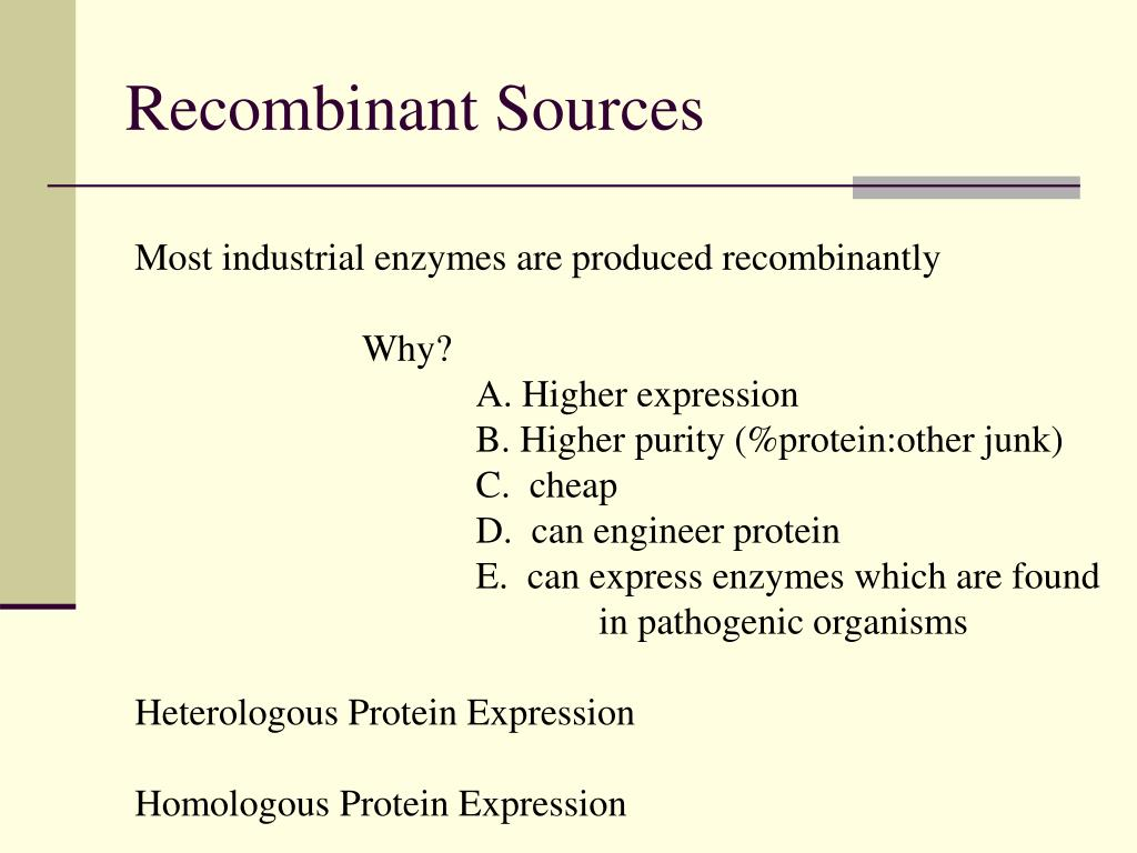 Recombinant Sources