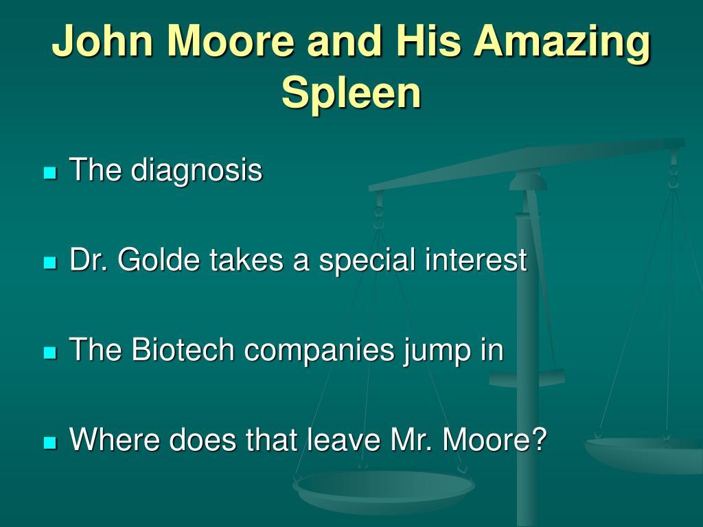 John Moore and His Amazing Spleen