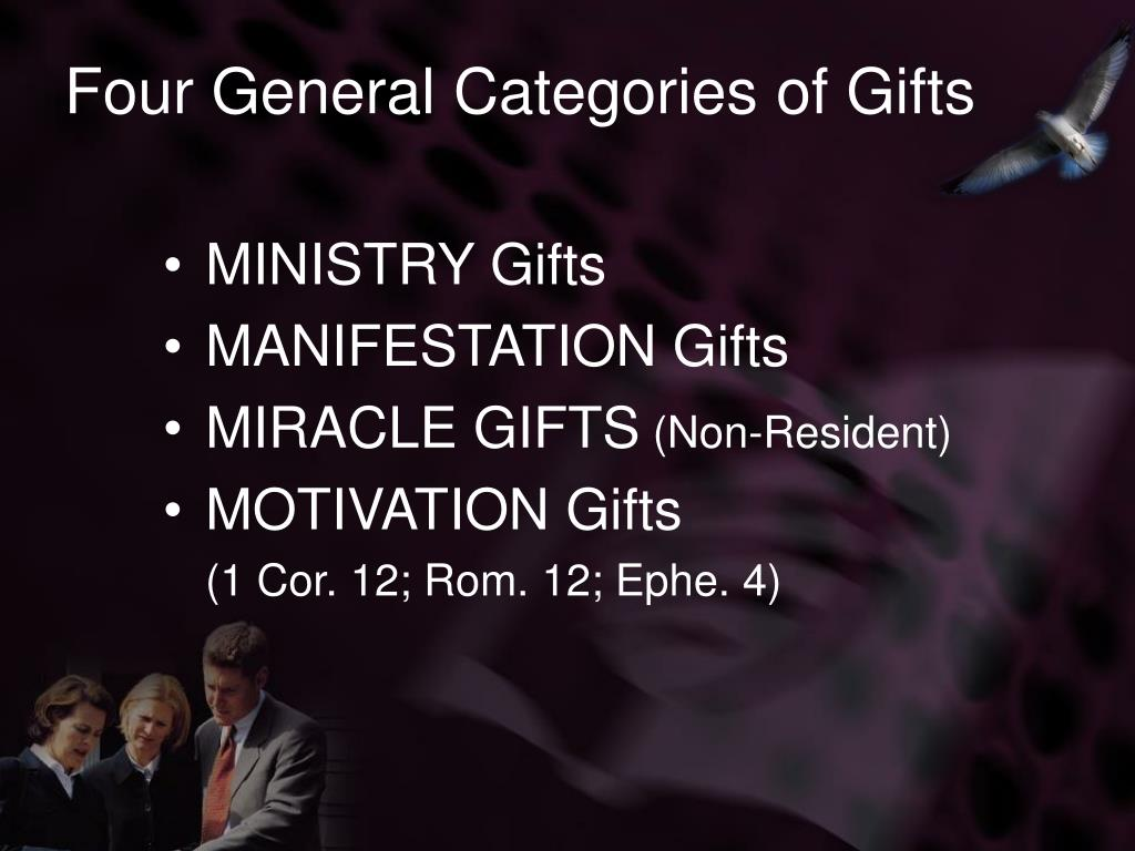 Four General Categories of Gifts
