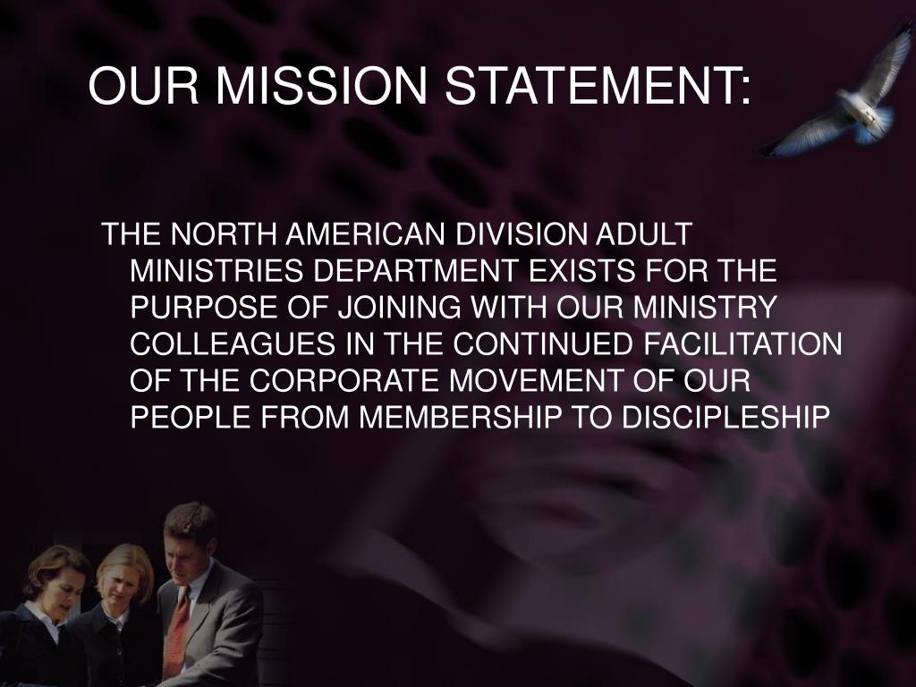 OUR MISSION STATEMENT: