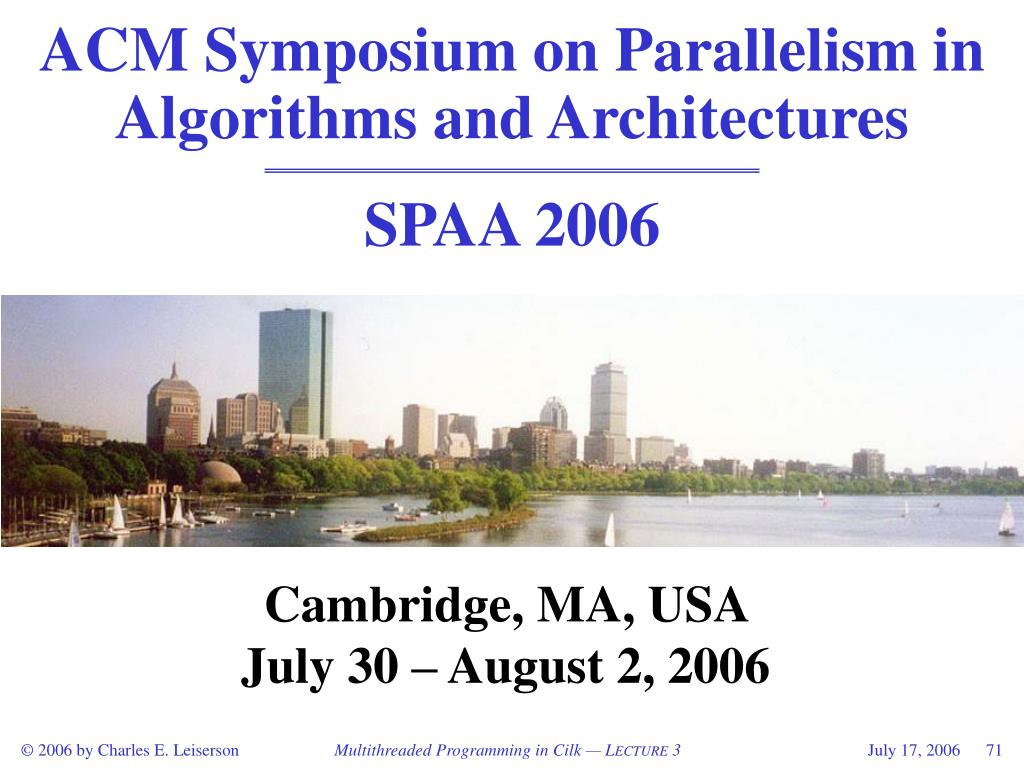 ACM Symposium on Parallelism in Algorithms and Architectures