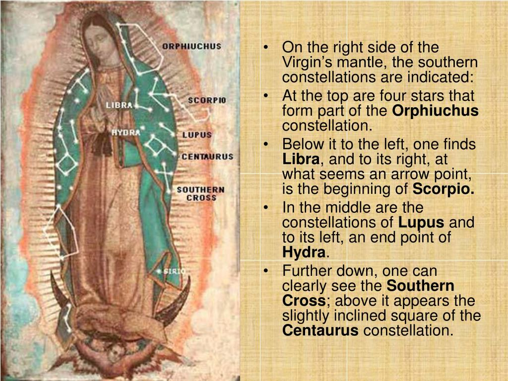 On the right side of the Virgin's mantle, the southern constellations are indicated: