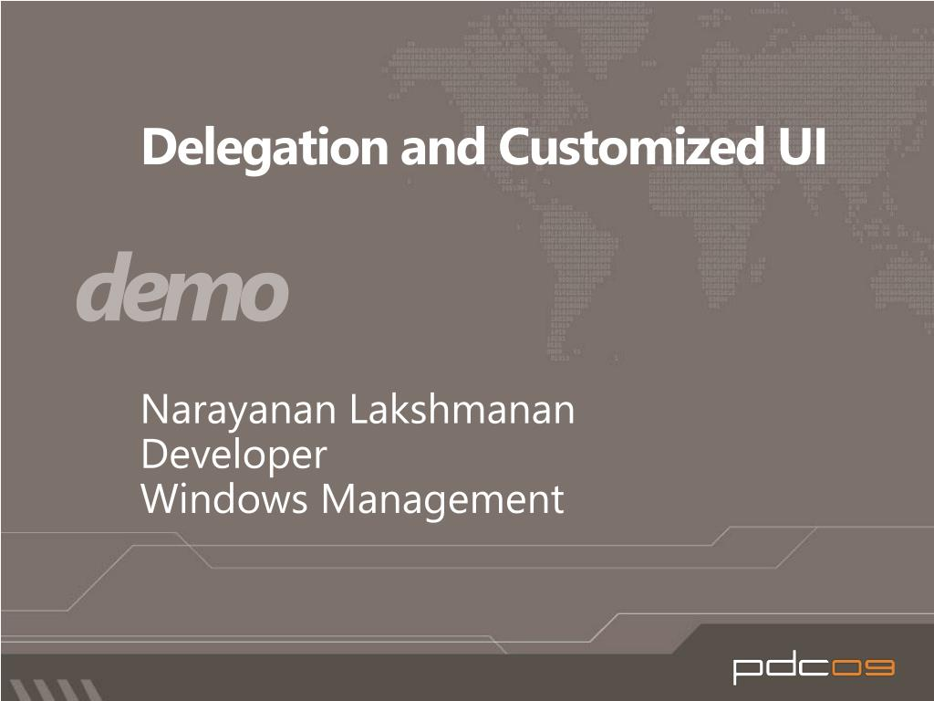 Delegation and Customized UI