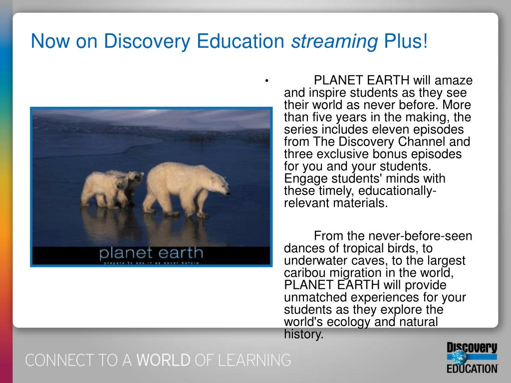 Now on Discovery Education