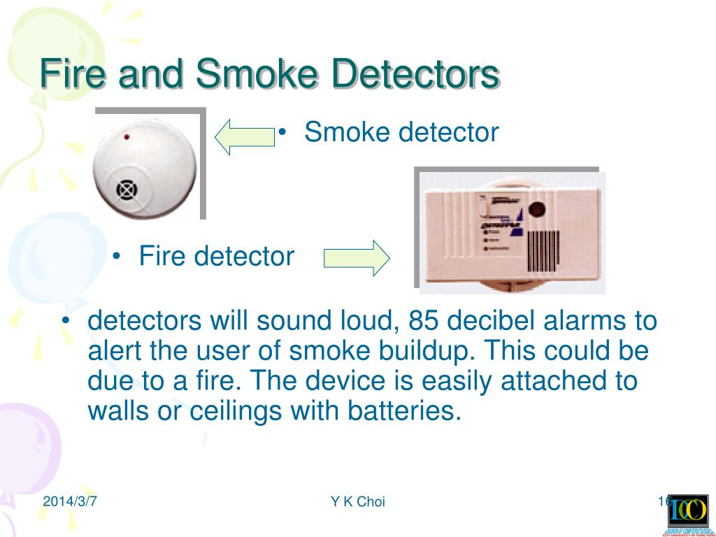 Fire and Smoke Detectors
