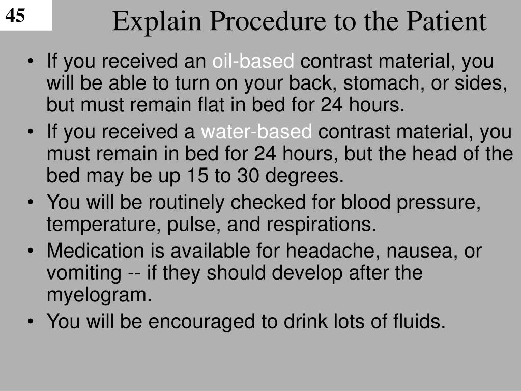 Explain Procedure to the Patient