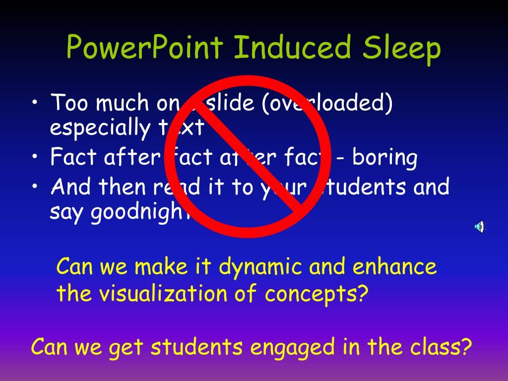 PowerPoint Induced Sleep
