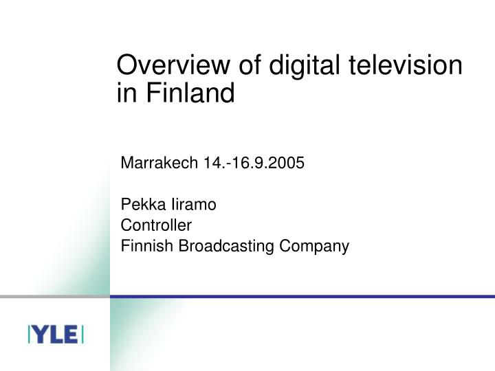 Overview of digital television in finland