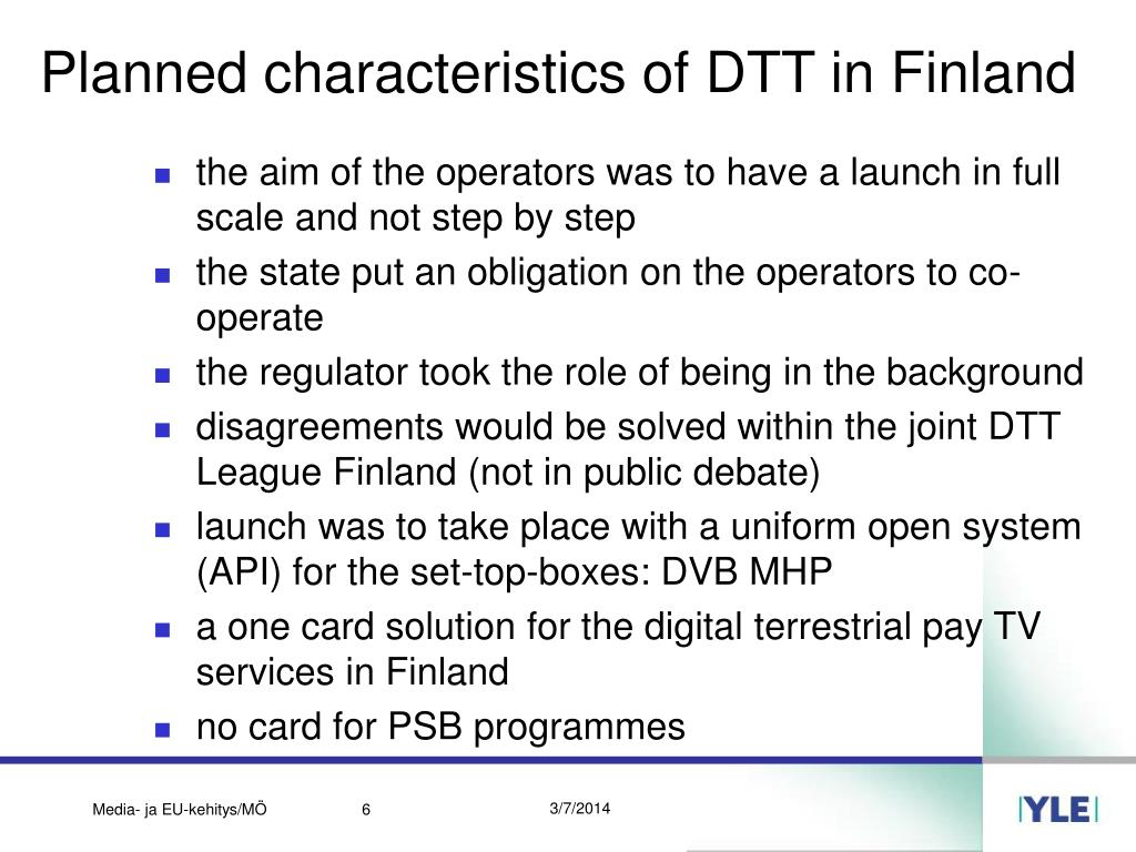 Planned characteristics of DTT in Finland