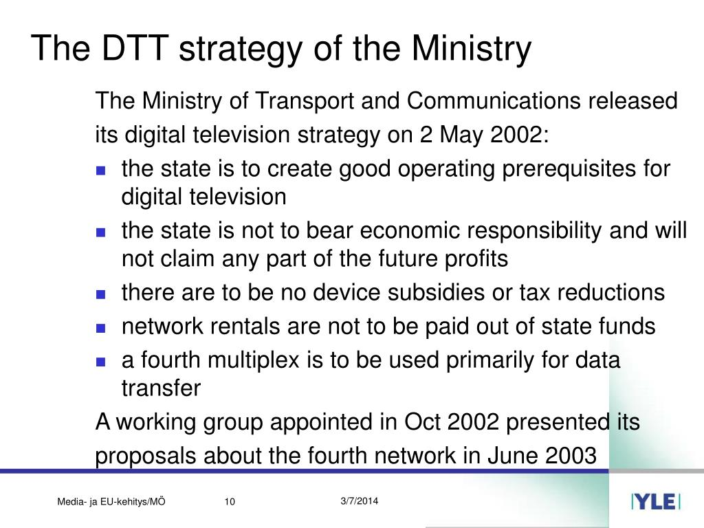 The DTT strategy of the Ministry