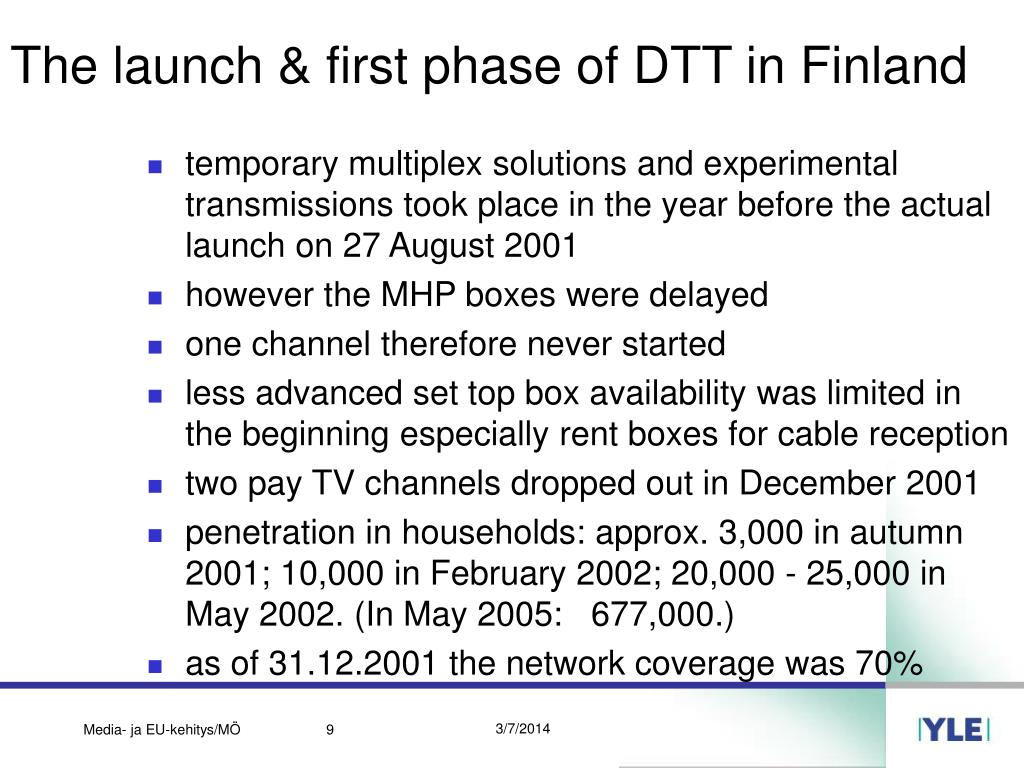 The launch & first phase of DTT in Finland