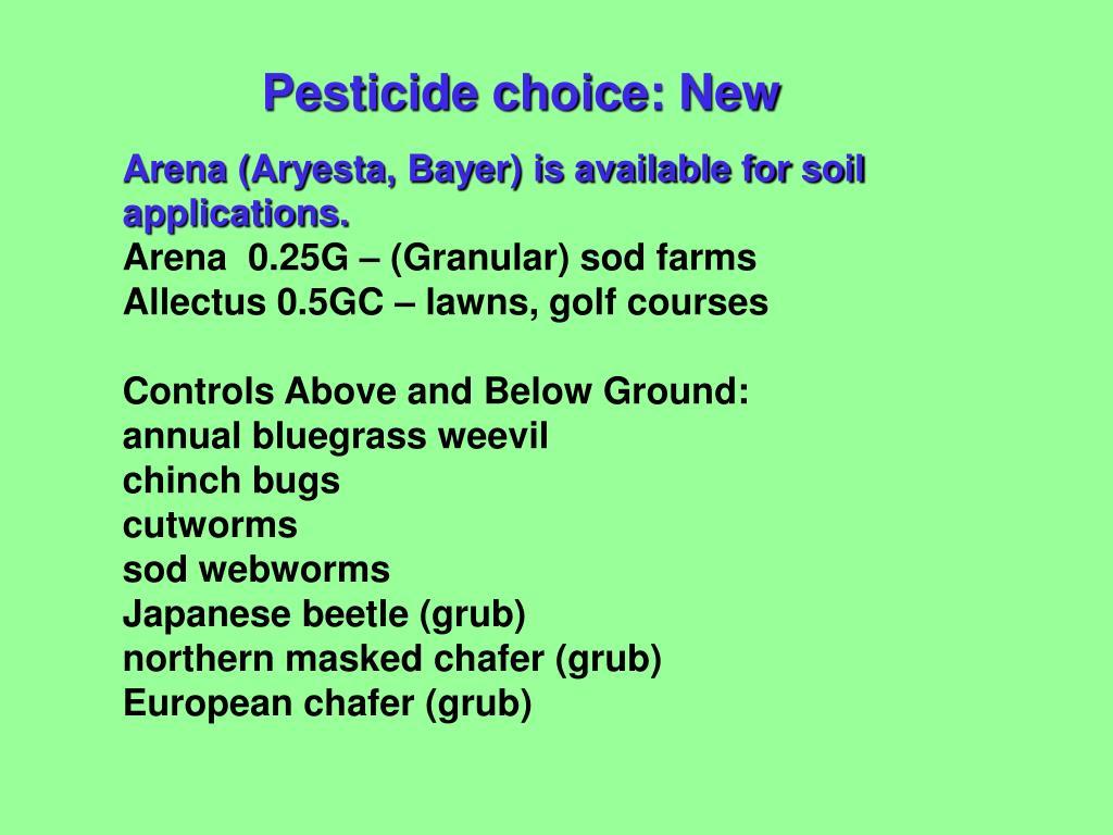 Pesticide choice: New