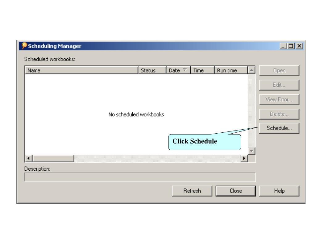 Click Schedule