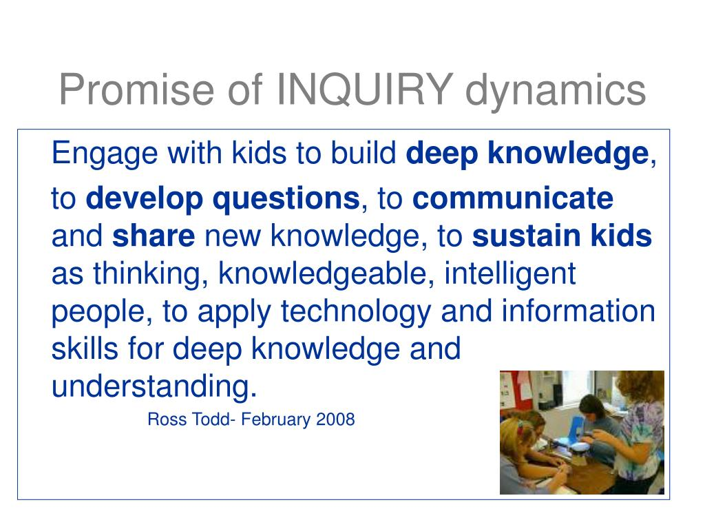 Promise of INQUIRY dynamics