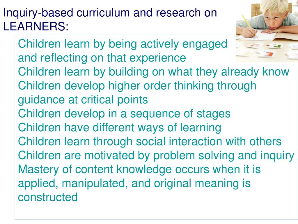 Inquiry-based curriculum and research on LEARNERS: