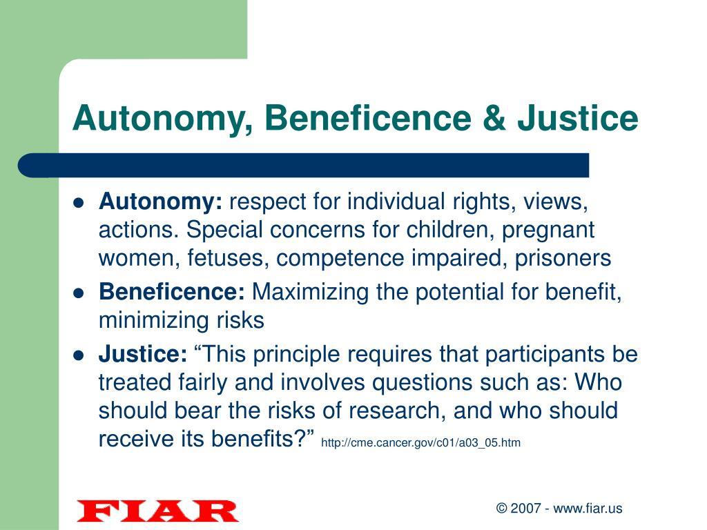 Autonomy, Beneficence & Justice