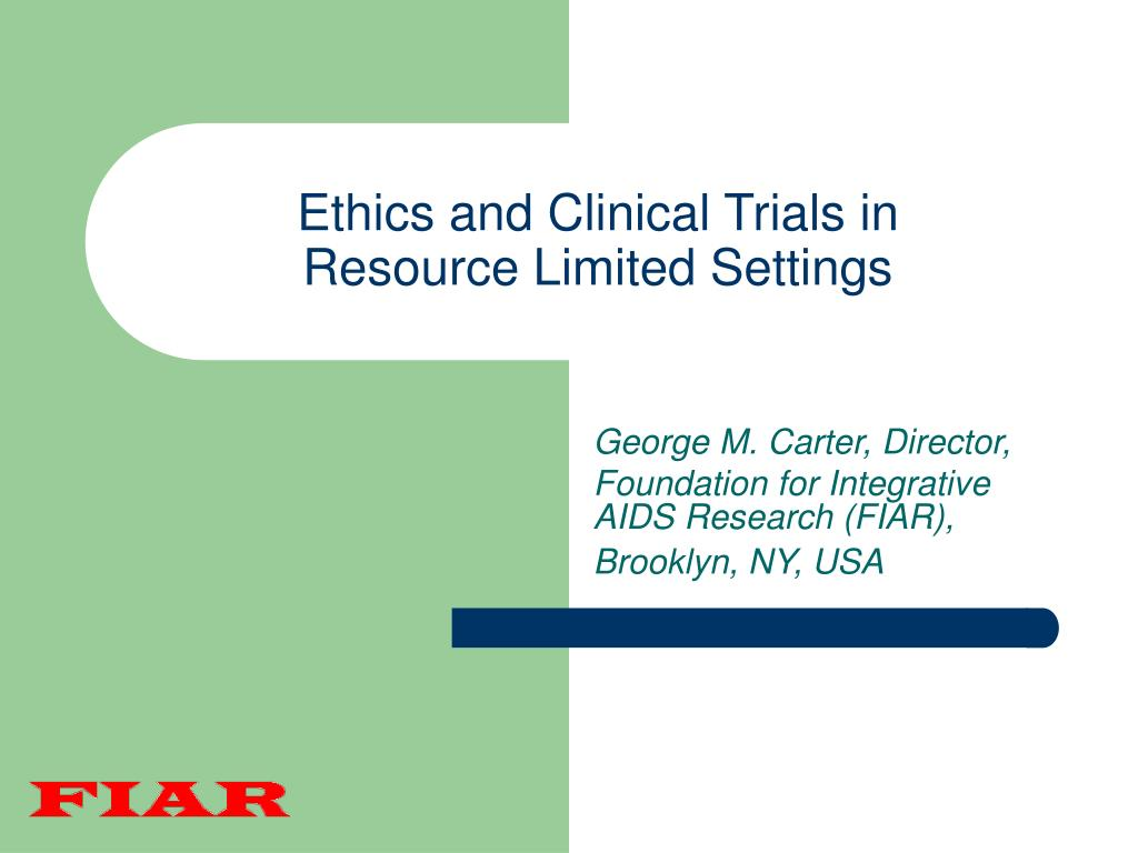 Ethics and Clinical Trials in