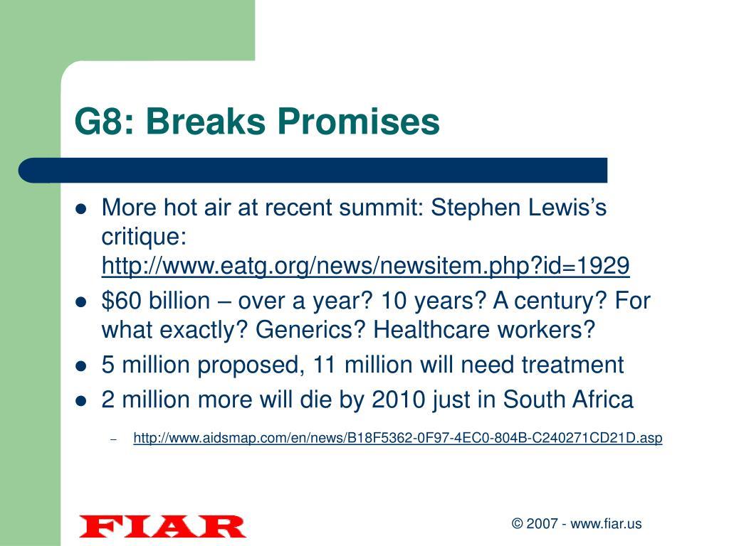 G8: Breaks Promises