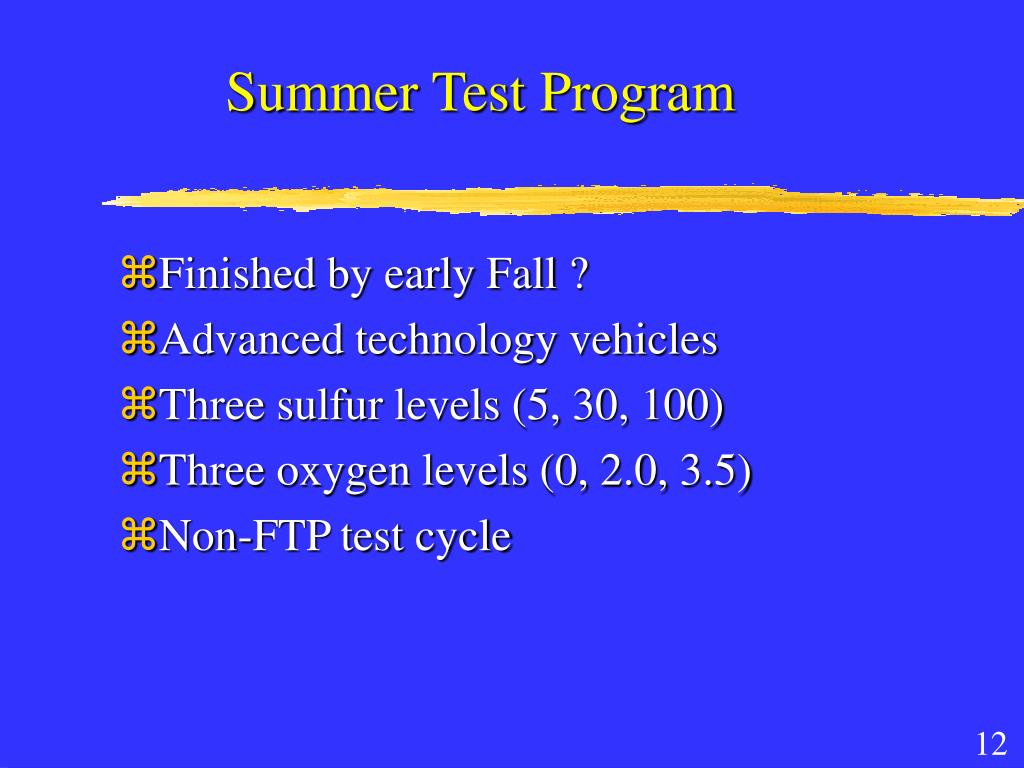 Summer Test Program