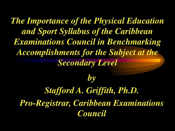 By stafford a griffith ph d pro registrar caribbean examinations council l.jpg