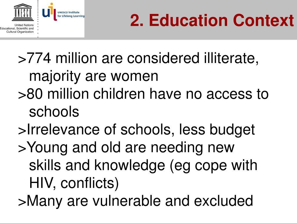 2. Education Context