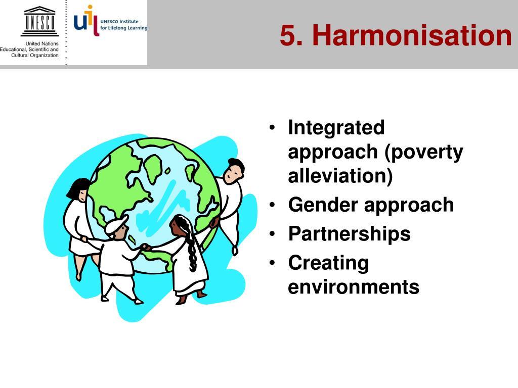 5. Harmonisation