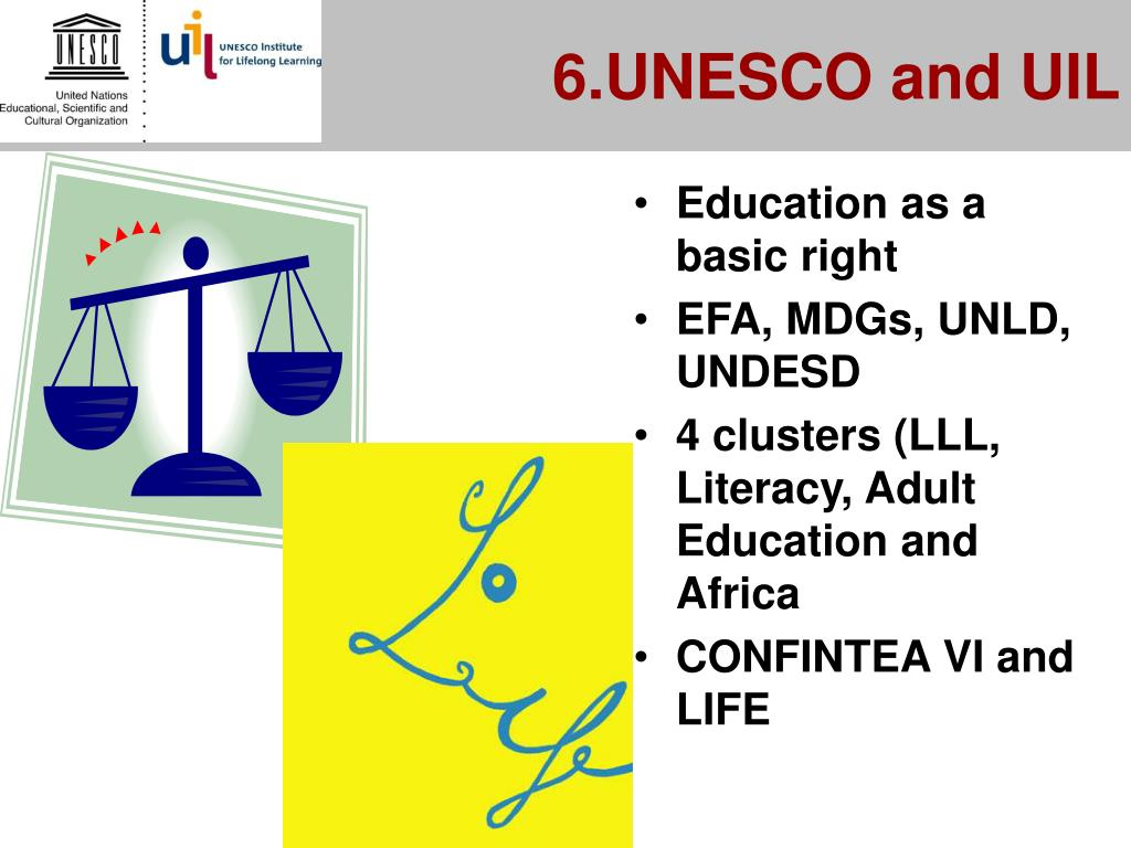 6.UNESCO and UIL