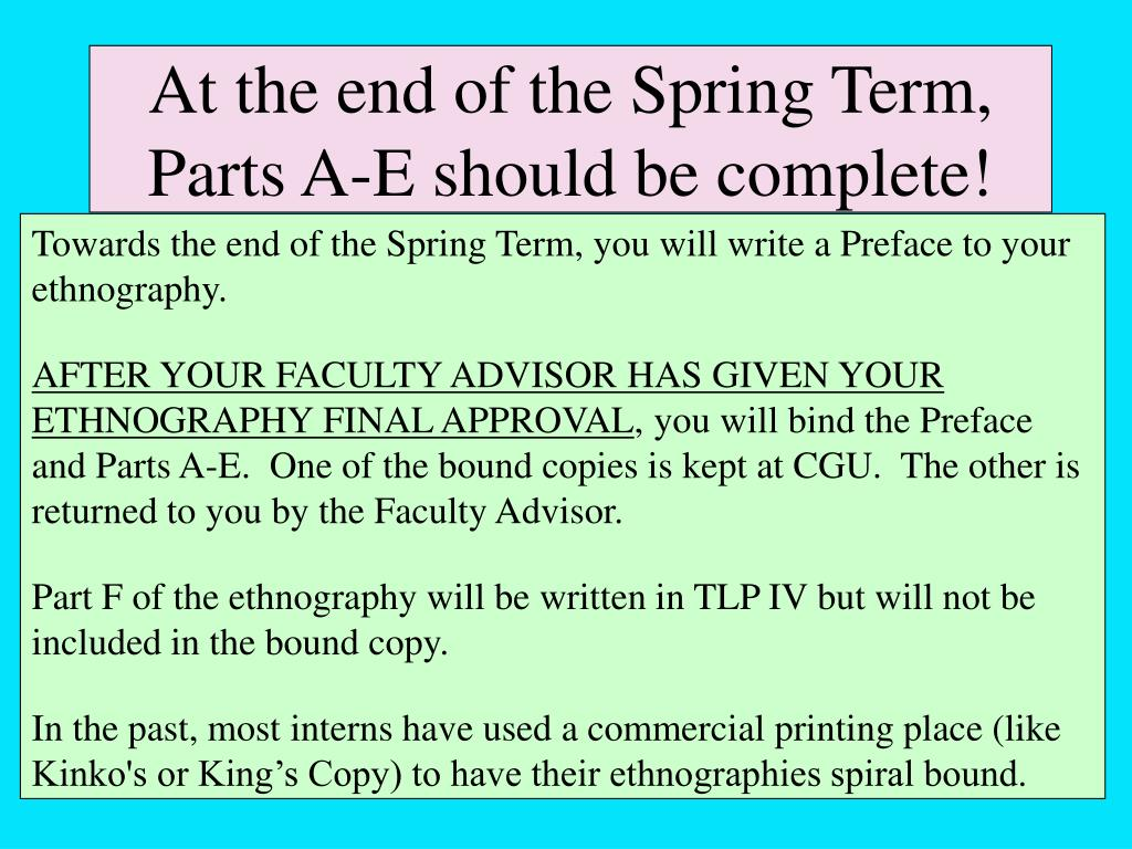 At the end of the Spring Term, Parts A-E should be complete!